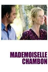 Mademoiselle Chambon streaming vf