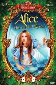 Alice à travers le miroir streaming vf