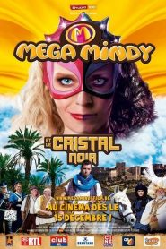 Mega Mindy et le cristal noir streaming vf