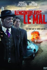 Rencontre avec le mal streaming vf