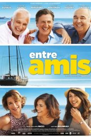 Entre amis streaming vf