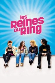 Les reines du ring streaming vf