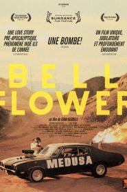 Bellflower streaming vf