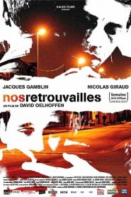 Nos retrouvailles streaming vf