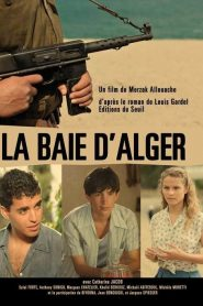 La Baie d'Alger streaming vf