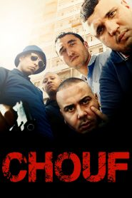 Chouf streaming vf