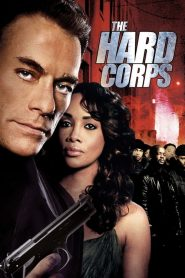 The hard corps streaming vf