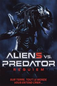 Aliens vs. Predator : Requiem streaming vf
