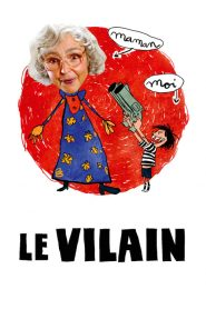 Le Vilain papystreaming