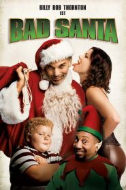 Bad Santa streaming vf