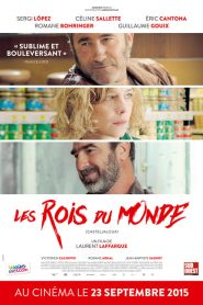 Les Rois du monde streaming vf