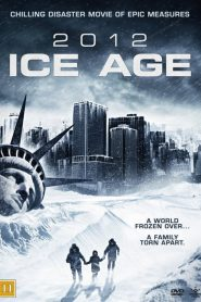 2012 : Ice Age streaming vf