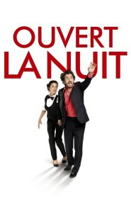 Ouvert la nuit streaming vf