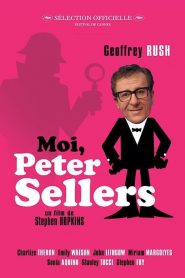 Moi, Peter Sellers streaming vf