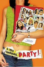 À vos marques… Party! streaming vf