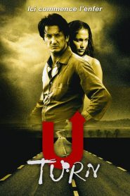 U Turn : Ici commence l'enfer streaming vf
