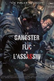 Le gangster, le flic et l'assassin papystreaming
