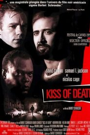 Kiss of Death streaming vf
