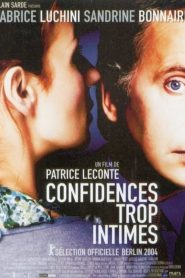 Confidences trop intimes streaming vf