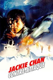 Police Story 4 : Contre-attaque streaming vf