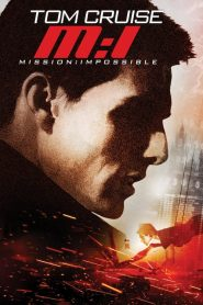 Mission : Impossible streaming vf