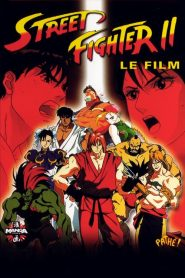 Street Fighter II, le film streaming vf