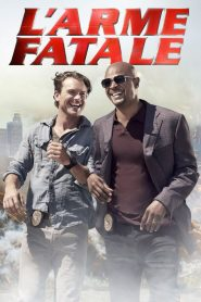 L'Arme fatale streaming vf