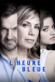 L'heure bleue streaming vf