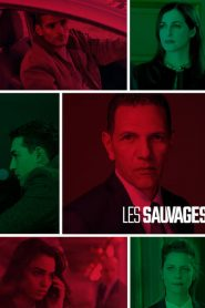 Les Sauvages streaming vf