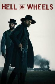 Hell on Wheels : L'Enfer de l'Ouest streaming vf