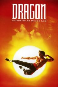 Dragon, l'histoire de Bruce Lee streaming vf