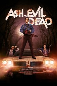 Ash vs Evil Dead streaming vf