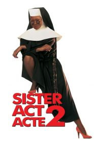 Sister Act, Acte 2 streaming vf