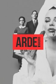 Arde Madrid streaming vf