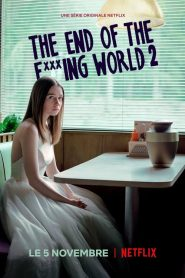 The End of the F***ing World streaming vf