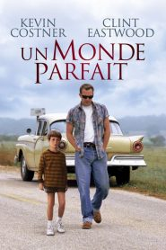 Un monde parfait streaming vf