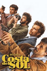 Brigada Costa del Sol streaming vf