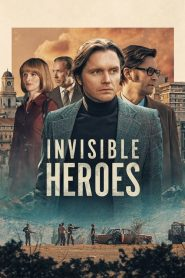 Invisible Heroes streaming vf